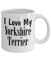 Love My Yorkshire Terrier - 11oz Mug - Unique Gifts Store