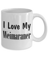 Love My Weimaraner - 11oz Mug - Unique Gifts Store