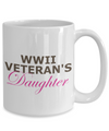 WWII Veteran's Daughter - 15oz Mug
