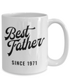 Best Father Since 1971 - 15oz Mug