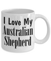 Love My Australian Shepherd - 11oz Mug - Unique Gifts Store