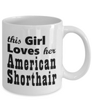 American Shorthair - 11oz Mug - Unique Gifts Store