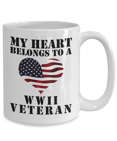 My Heart Belongs To A WWII Veteran - 15oz Mug