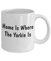 Yorkie's Home - 11oz Mug - Unique Gifts Store