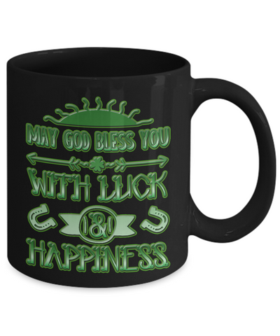 Luck And Happiness Blessing - 11oz Mug v2 - Unique Gifts Store