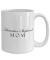 Australian Shepherd Mom - 15oz Mug