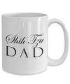 Shih Tzu Dad - 15oz Mug