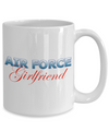 Air Force Girlfriend - 15oz Mug v2 - Unique Gifts Store