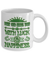 Luck And Happiness Blessing - 11oz Mug - Unique Gifts Store