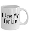 Love My Yorkie - 11oz Mug - Unique Gifts Store