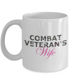 Combat Veteran's Wife - 11oz Mug - Unique Gifts Store