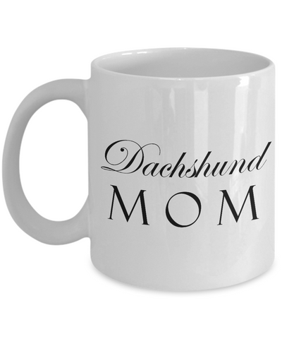Dachshund Mom - 11oz Mug - Unique Gifts Store