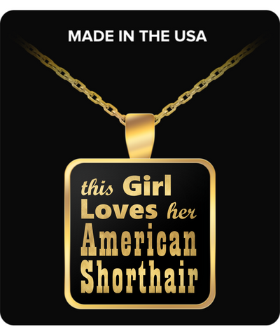 American Shorthair - Gold Plated Necklace - Unique Gifts Store