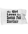 Scottish Fold Shorthair - Pillow Case - Unique Gifts Store