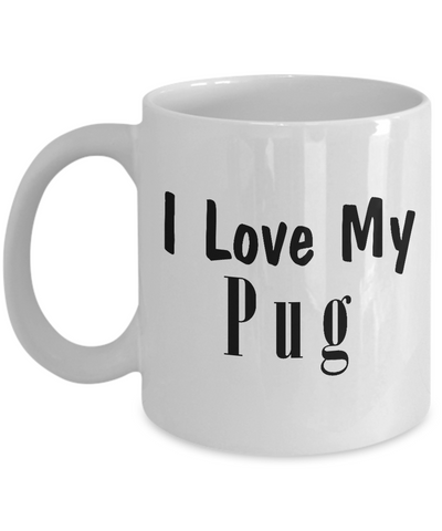 Love My Pug - 11oz Mug - Unique Gifts Store
