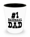 #1 Baseball Dad - Shot Glass - Unique Gifts Store