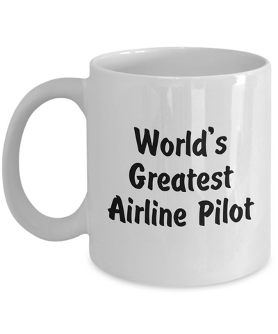 World's Greatest Airline Pilot - 11oz Mug