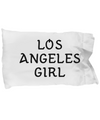 Los Angeles Girl - Pillow Case - Unique Gifts Store