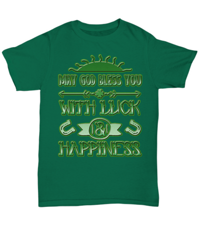 Luck And Happiness Blessing - T-Shirt - Unique Gifts Store