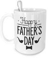 Happy Father's Day v3 - 15oz Mug - Unique Gifts Store