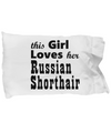 Russian Shorthair - Pillow Case - Unique Gifts Store