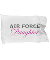 Air Force Daughter - Pillow Case - Unique Gifts Store