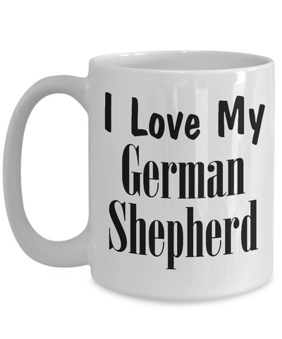 Love My German Shepherd - 15oz Mug