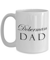 Doberman Dad - 15oz Mug