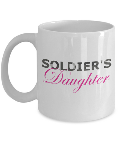 Soldier's Daughter - 11oz Mug - Unique Gifts Store