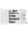 German Shorthaired Pointer - Pillow Case - Unique Gifts Store