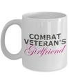 Combat Veteran's Girlfriend - 11oz Mug - Unique Gifts Store