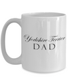 Yorkshire Terrier Dad - 15oz Mug