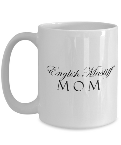 English Mastiff Mom - 15oz Mug