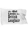 British Longhair - Pillow Case