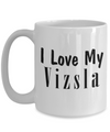 Love My Vizsla - 15oz Mug