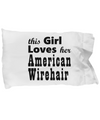 American Wirehair - Pillow Case
