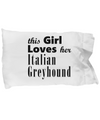 Italian Greyhound - Pillow Case - Unique Gifts Store