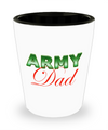 Army Dad - Shot Glass - Unique Gifts Store