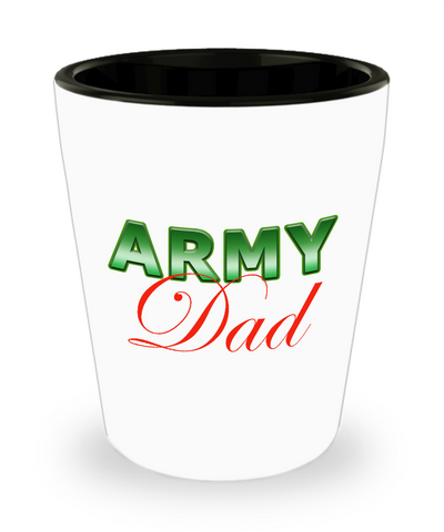 Army Dad - Shot Glass