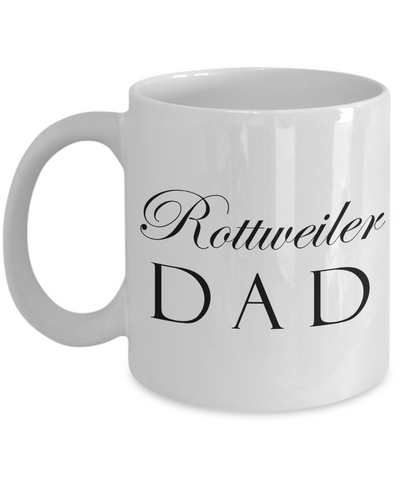 Rottweiler Dad - 11oz Mug - Unique Gifts Store