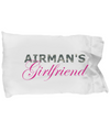 Airman's Girlfriend - Pillow Case - Unique Gifts Store