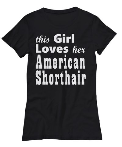 American Shorthair - Women's Tee - Unique Gifts Store