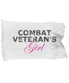 Combat Veteran's Girl - Pillow Case