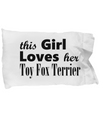 Toy Fox Terrier - Pillow Case - Unique Gifts Store