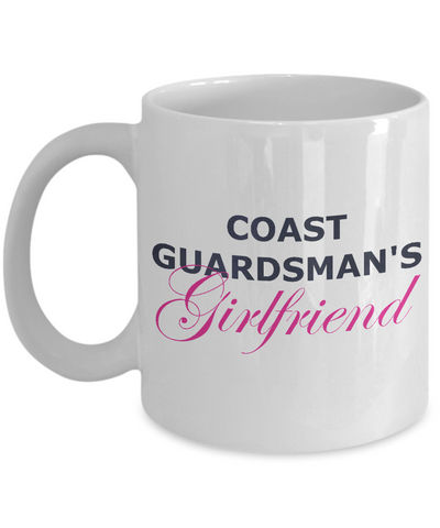 Coast Guardsman's Girlfriend - 11oz Mug - Unique Gifts Store