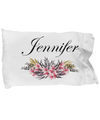 Jennifer - Pillow Case v2 - Unique Gifts Store