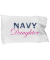 Navy Daughter - Pillow Case - Unique Gifts Store