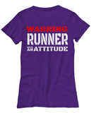 Runner With An Attitude - Women's Tee - Unique Gifts Store