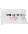 Soldier's Wife - Pillow Case - Unique Gifts Store