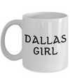 Dallas Girl - 11oz Mug